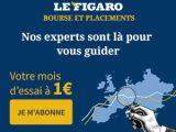 Votre mois d'essai à 1€ avec Figaro Bourse !